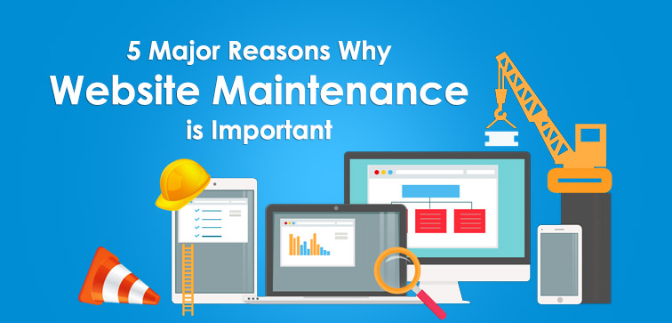 5-major-reasons-why-website-maintenance-is-important