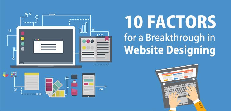 10-Factors-for-a-Breakthrough-in-Website-Designing