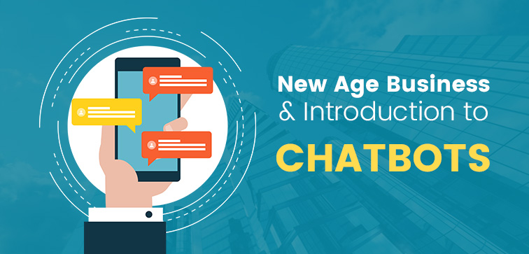 New-Age-Business-&-Introduction-of-Chatbots