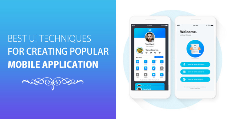 best-ui-techniques-for-creating-popular-mobile-application
