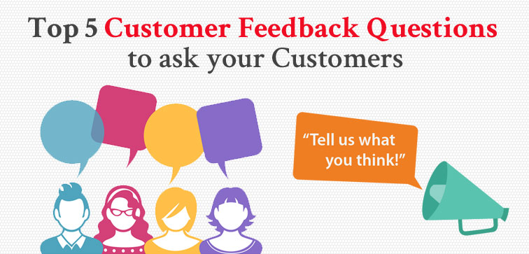 top-5-customer-feedback-questions-to-ask-your-customers