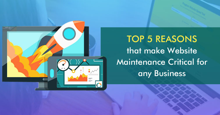 top-5-reasons-that-make-website-maintenance-critical-for-any-business