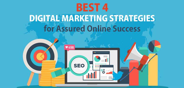 best-4-digital-marketing-strategies-for-assured-online-success