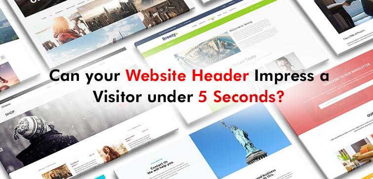 can-your-website-header-impress-a-visitor-under-5-seconds
