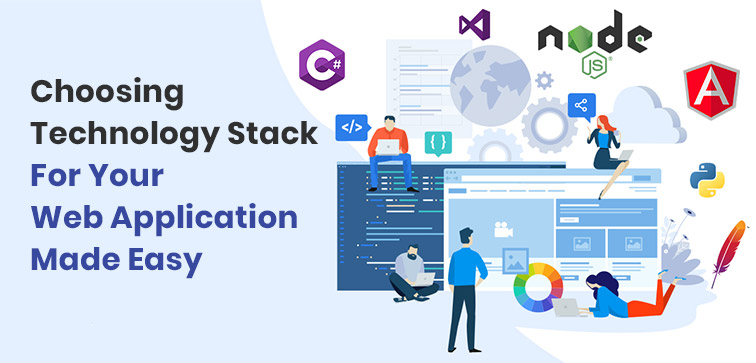 choosing-technology-stack-for-your-web-application-made-easy
