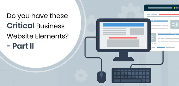 do-you-have-these-critical-business-website-elements-part-ii