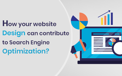 how-your-website-design-can-contribute-to-search-engine-optimization