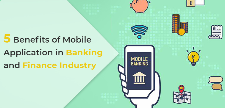 5-benefits-of-mobile-application-in-banking-and-finance-industry