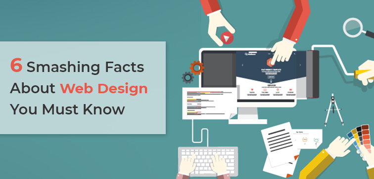6-smashing-facts-about-web-design-you-must-know