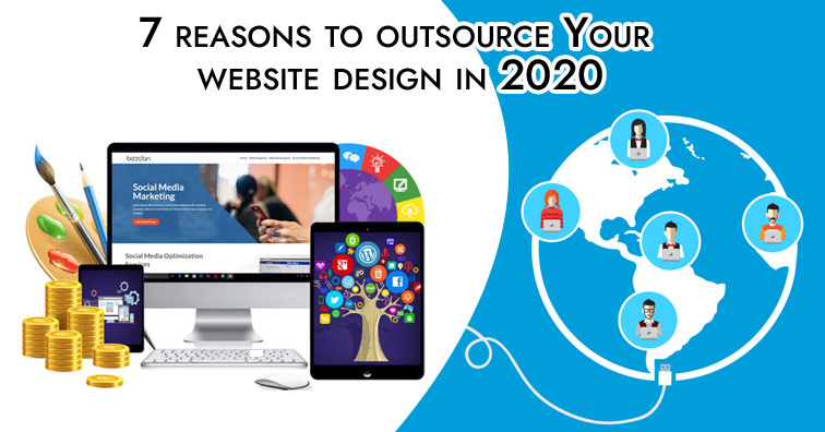 7-reasons-to-outsource-your-website-design-in-2020