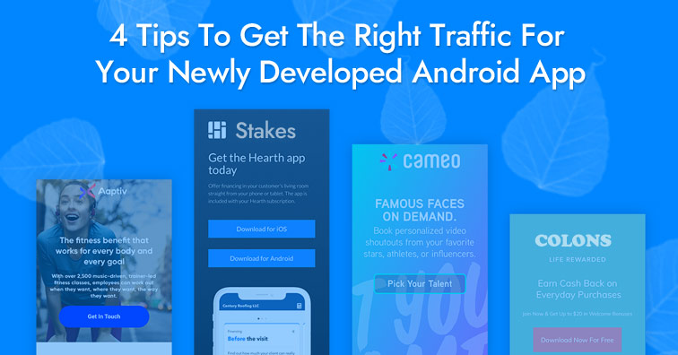 4-tips-to-get-the-right-traffic-for-your-newly-developed-android-app