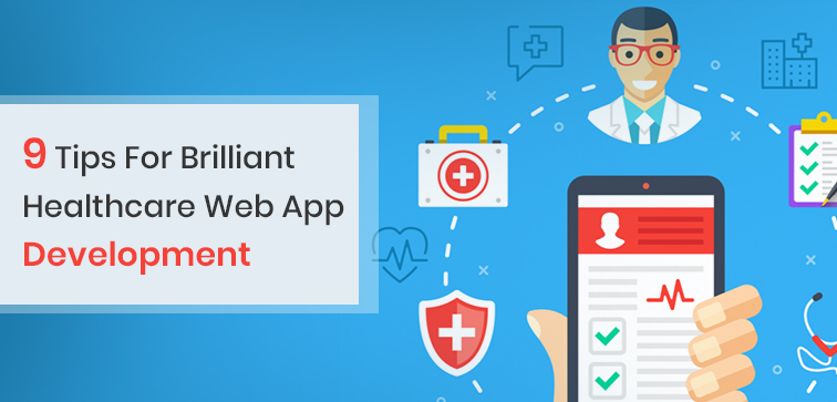 9-tips-for-brilliant-healthcare-web-app-development