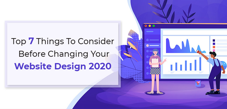 top-7-things-to-consider-before-changing-your-website-design-2020