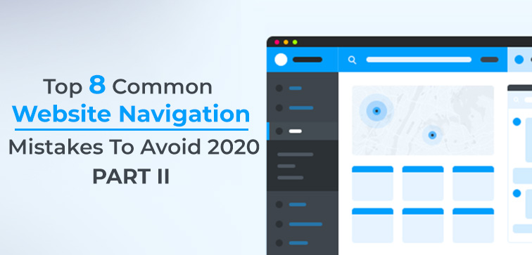 top-8-common-website-navigation-mistakes-to-avoid-2020-part-ii