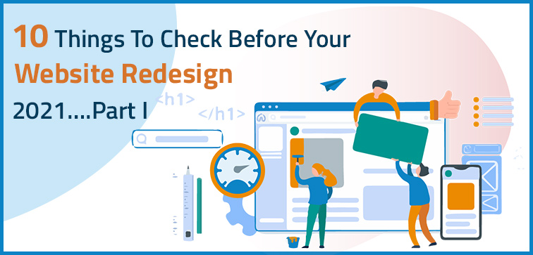10-things-to-check-before-your-website-redesign-2021-part-i