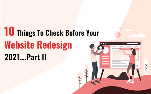 10-things-to-check-before-your-website-redesign-2021-part-ii