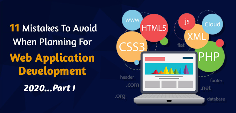 11-mistakes-to-avoid-when-planning-for-web-application-development-2021-part-i