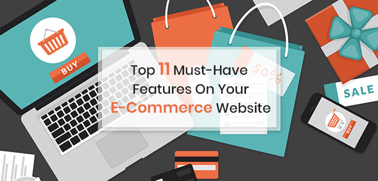top-11-must-have-features-on-your-e-commerce-website