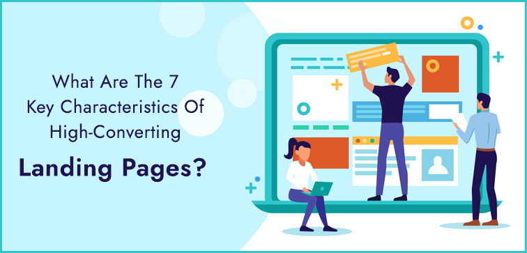 what-are-the-7-key-characteristics-of-high-converting-landing-pages