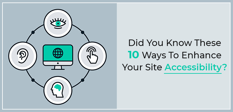 did-you-know-these-10-ways-to-enhance-your-site-accessibility
