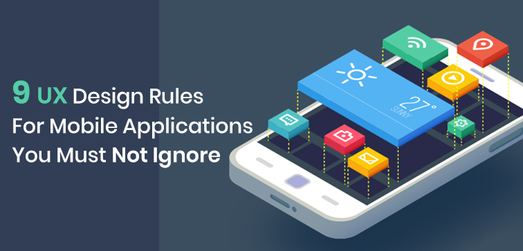 9-ux-design-rules-for-mobile-applications-you-must-not-ignore