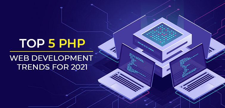 top-5-php-web-development-trends-for-2021